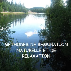 CD Méthode de respiration naturelle et de relaxation
